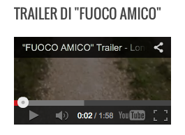 Trailer Fuoco Amico su Davide Cervia