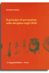 Il principio di precauzione nella disciplina degli OGM