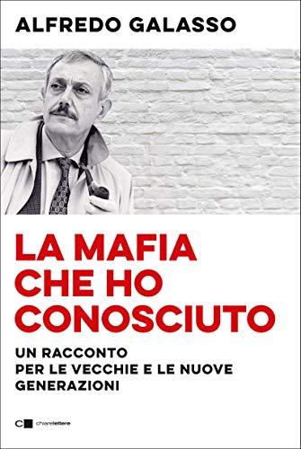 Alfredo Galasso - la mafia che ho conosciuto